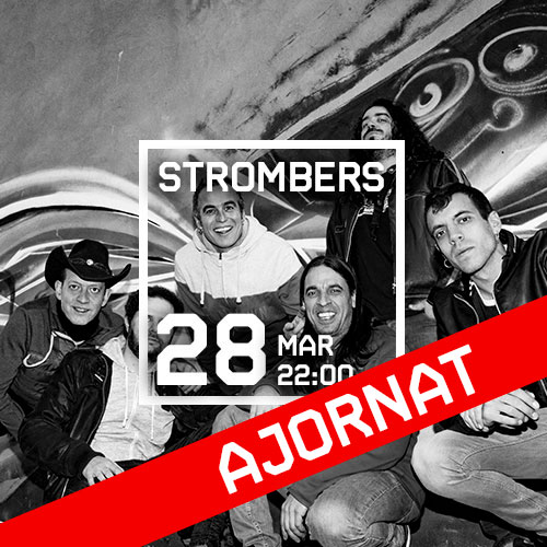 DS 28 MAR // 22:00 - STROMBERS